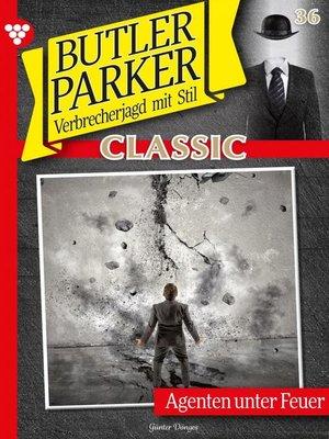 cover image of Butler Parker Classic 36 – Kriminalroman