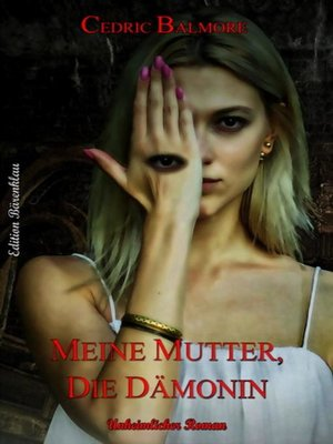 cover image of Meine Mutter, die Dämonin