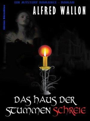 cover image of Das Haus der stummen Schreie
