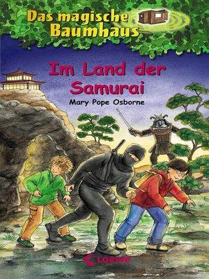 cover image of Das magische Baumhaus 5--Im Land der Samurai