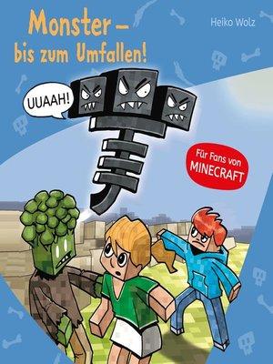 cover image of Monster--bis zum Umfallen!