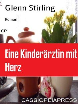cover image of Eine Kinderärztin mit Herz