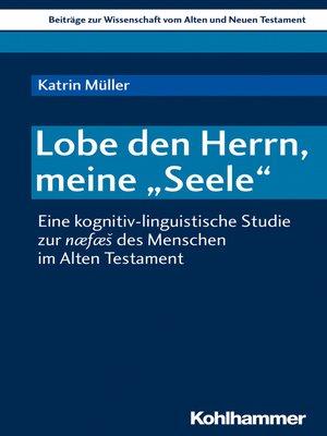 "cover image of Lobe den Herrn, meine ""Seele"""