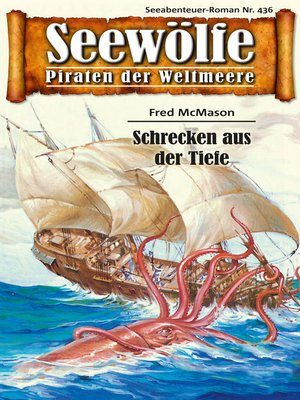 cover image of Seewölfe--Piraten der Weltmeere 436