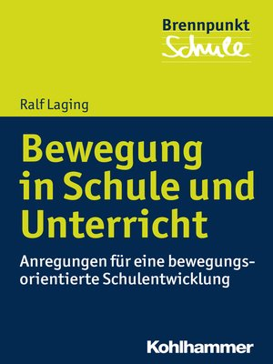 cover image of Bewegung in Schule und Unterricht