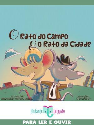 cover image of O Rato do Campo e o Rato da Cidade