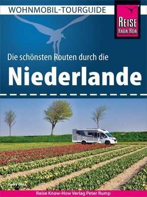 cover image of Reise Know-How Wohnmobil-Tourguide Niederlande