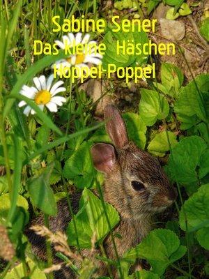 cover image of Das kleine Häschen Hoppel-Poppel