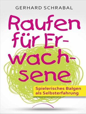 cover image of Raufen für Erwachsene