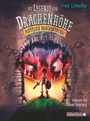 cover image of Plötzlich Drachentöter!