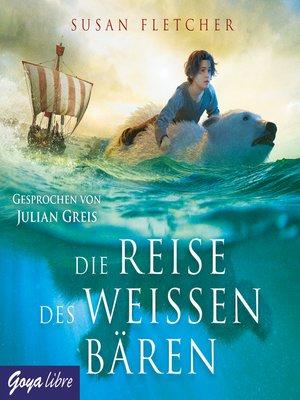 cover image of Die Reise des weißen Bären