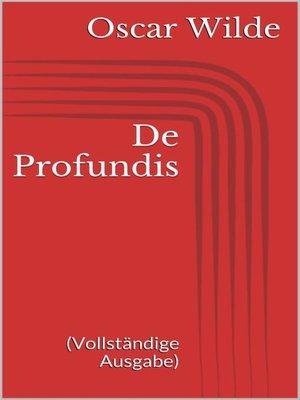 cover image of De Profundis (Vollständige Ausgabe)