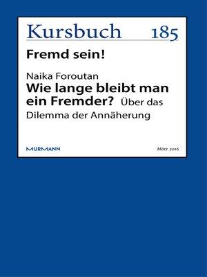 cover image of Wie lange bleibt man ein Fremder?