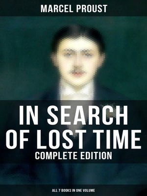 cover image of IN SEARCH OF LOST TIME--Complete Edition (All 7 Books in One Volume)