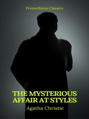 cover image of The Mysterious Affair at Styles (Best Navigation, Active TOC)(Prometheus Classics)