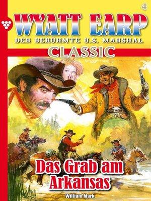cover image of Wyatt Earp Classic 4 – Western