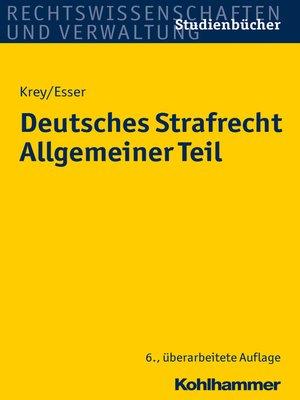 cover image of Deutsches Strafrecht Allgemeiner Teil