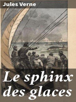 cover image of Le sphinx des glaces