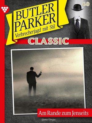 cover image of Butler Parker Classic 60 – Kriminalroman