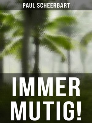 cover image of Immer mutig!