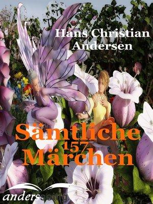 cover image of Sämtliche 157 Märchen