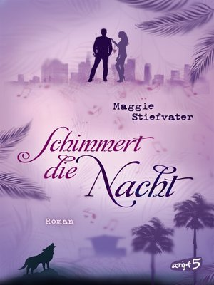 cover image of Schimmert die Nacht
