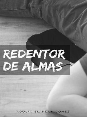 cover image of Redentor de almas