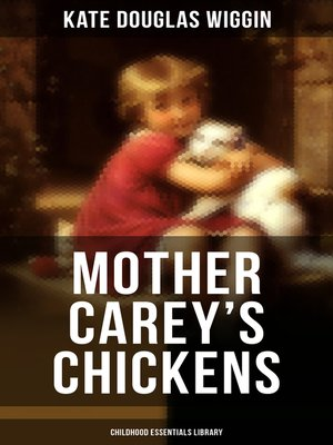 cover image of MOTHER CAREY'S CHICKENS (Childhood Essentials Library)