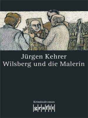 cover image of Wilsberg und die Malerin