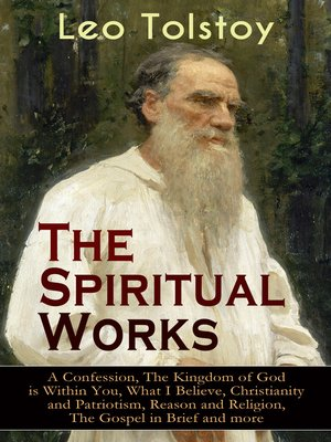 cover image of The Spiritual Works of Leo Tolstoy