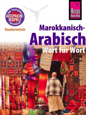 cover image of Reise Know-How Sprachführer Marokkanisch-Arabisch--Wort für Wort
