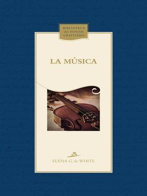 cover image of La música