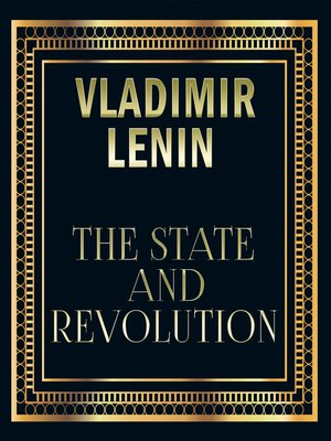 cover image of Vladimir Lenin--The State and Revolution