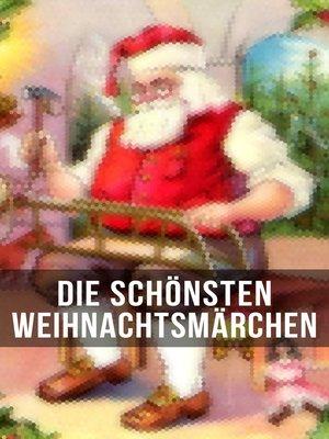 cover image of Die schönsten Weihnachtsmärchen