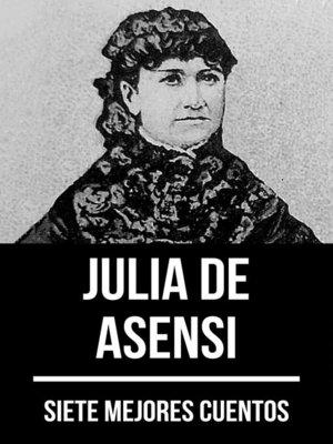 cover image of 7 mejores cuentos de Julia de Asensi