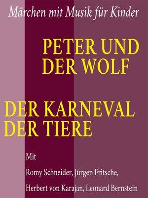 cover image of Peter und der Wolf / Der Karneval der Tiere