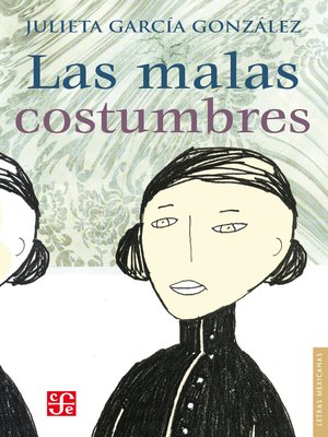 cover image of Las malas costumbres
