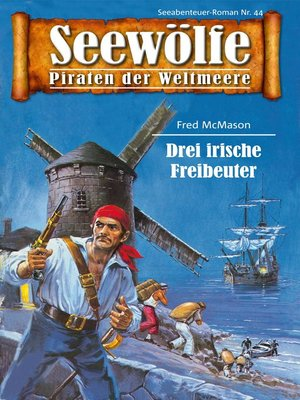 cover image of Seewölfe--Piraten der Weltmeere 44