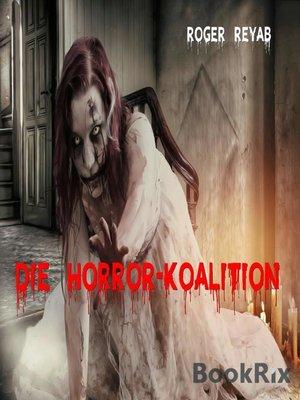 cover image of Die Horror-Koalition