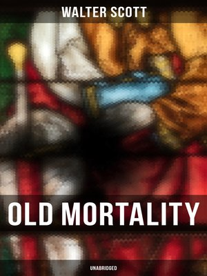 cover image of Old Mortality (Unabridged)