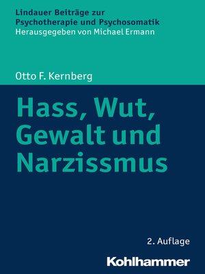 cover image of Hass, Wut, Gewalt und Narzissmus