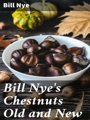 cover image of Bill Nye's Chestnuts Old and New