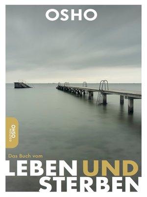 cover image of Das Buch vom Leben und Sterben