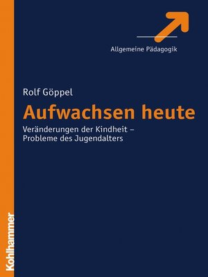 cover image of Aufwachsen heute