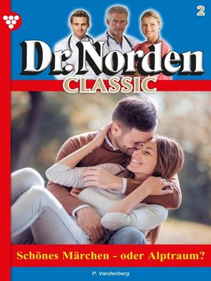 cover image of Dr. Norden Classic 2 – Arztroman
