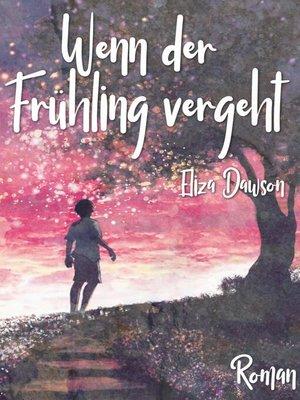 cover image of Wenn der Frühling vergeht