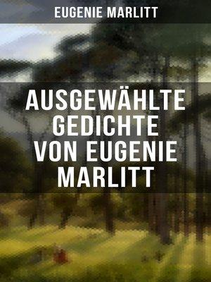 cover image of Ausgewählte Gedichte von Eugenie Marlitt