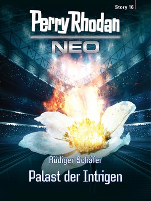 cover image of Perry Rhodan Neo Story 16