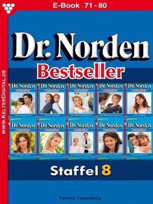 cover image of Dr. Norden Bestseller Staffel 8 – Arztroman