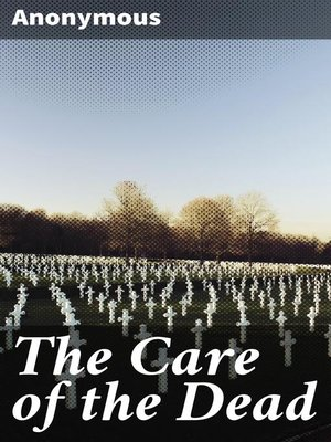 cover image of The Care of the Dead